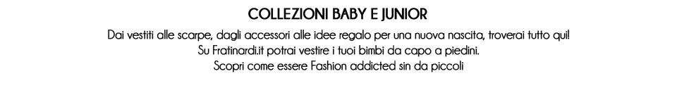 collezione baby e junior fratinardi